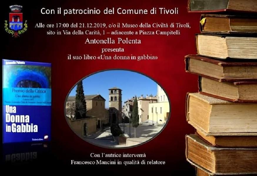 https://www.agenziaeventi.org/immagini_news/19-10-2020/tivoli-dicembre-presentazione-libro-antonella-polenta-donna-gabbia-600.jpg